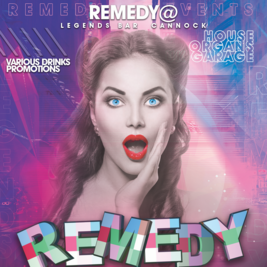 Remedy @ Legends Bar