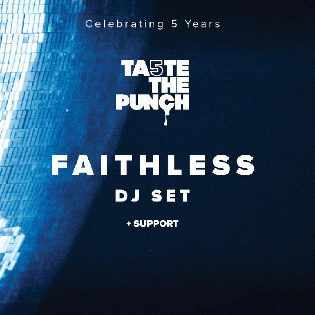 5 Years Of Taste the Punch with Faithless (Dj Set)