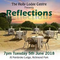 Reflections....in support of The Holly Lodge Centre
