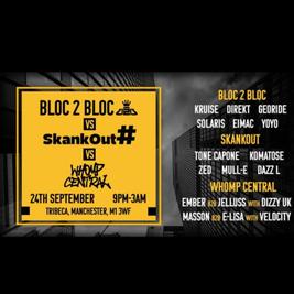 Bloc x Whomp x Skankout
