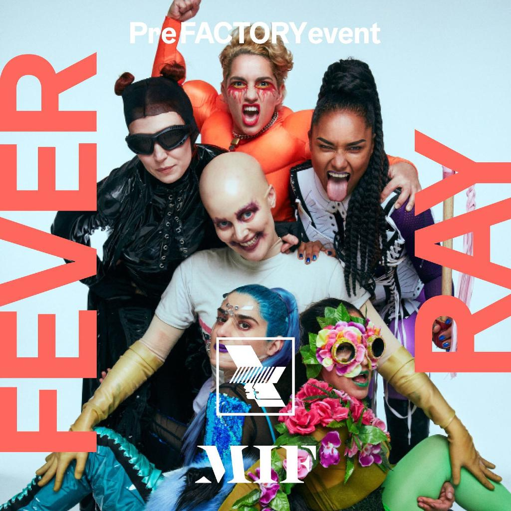 WHP x MIF Special Edition – Fever Ray