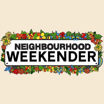 Neighbourhood Weekender 2019