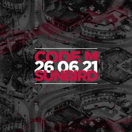Code:M @ Sunbird Records 26/06/21