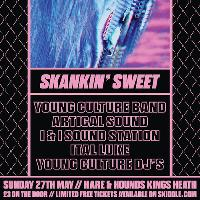 Young Culture Presents : Skankin