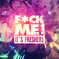 F*ck me it's Freshers // Bedfordshire