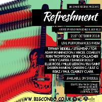 Big Condo Records Presents Refreshment