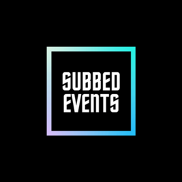 SUBBED EVENTS #1
