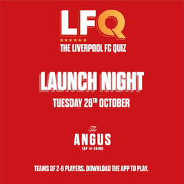 LFQ Launch Night - LFC Quiz at The Angus