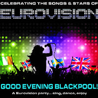 GOOD EVENING BLACKPOOL! ... A EUROVISION PARTY