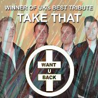 Want U Back : Take That Tribute