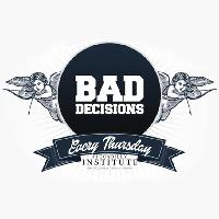 Bad decisions freshers launch!