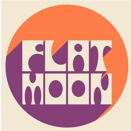 Flat Moon + Idle Lies + Escapades