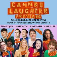 Canned Laughter - Edinburgh Previews