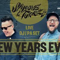 New Years Eve: Smoove & Turrell DJ/PA Set