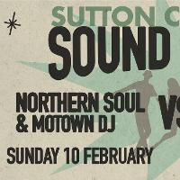 Sutton Coldfield Sound Clash: Northern Soul VS SKA