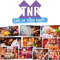 TNP - End of Term Party Tuesday 20th march at Viva