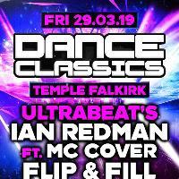DANCE CLASSICS - Ultrabeat + Flip & Fill