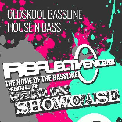 Reflective 'The Bassline Showcase'