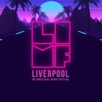 Liverpool International Music Festival 2018