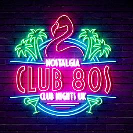 Club 80s  Tickets | The Bungalow Bar Paisley  | Sat 3rd October 2020 Lineup