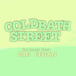 COLD BATH STREET + ZOE FEGAN - Socially Distanced Gig