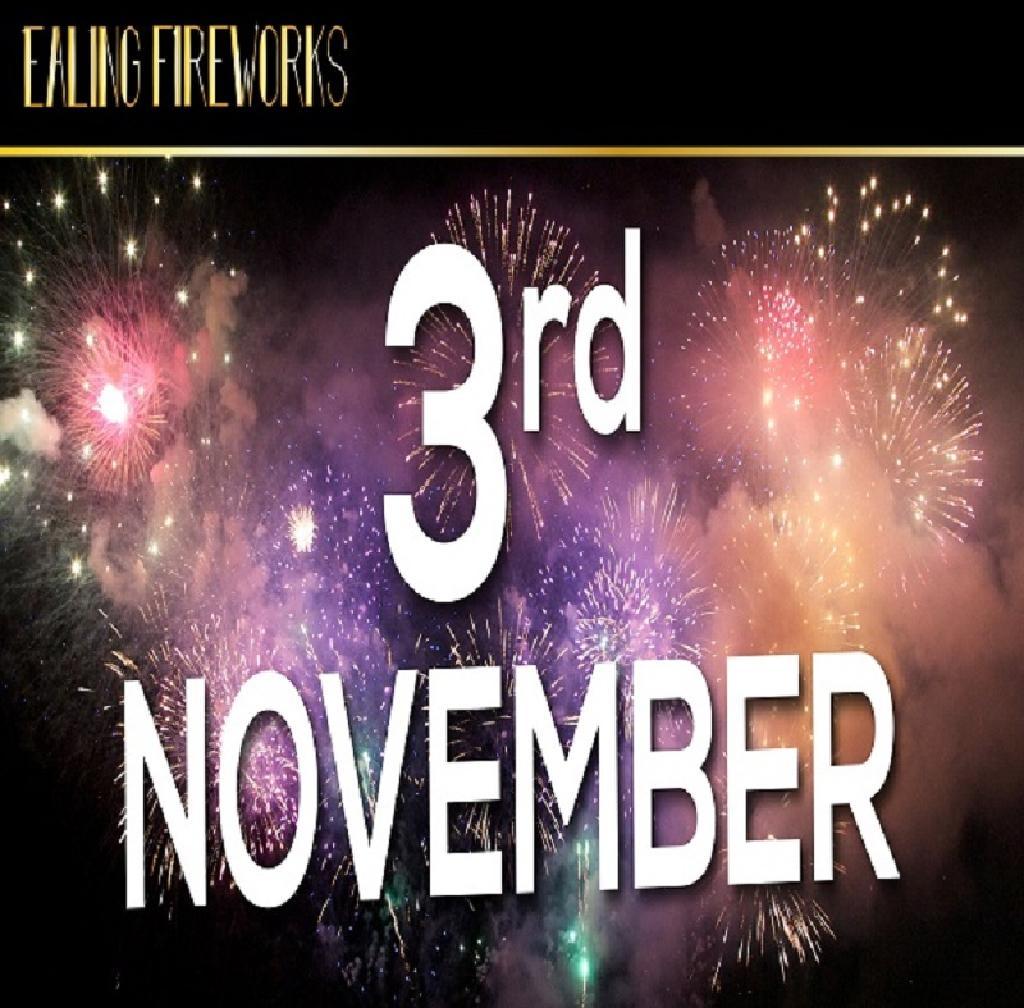 Ealing Fireworks Display, Saturday 3rd November 2018