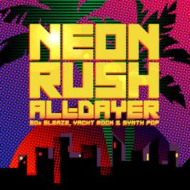 Neon Rush All-Dayer