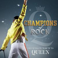 Champions of Rock the Ultimate Queen Tribute