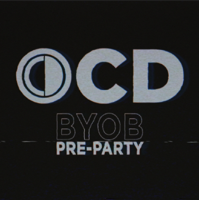 OCD BYOB preparty w/ Special Guest DJ @ The Print Room