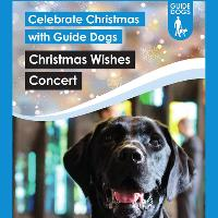 Guide Dogs Christmas Wishes Concert
