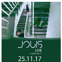 Jouis + support from Kieran Dacey