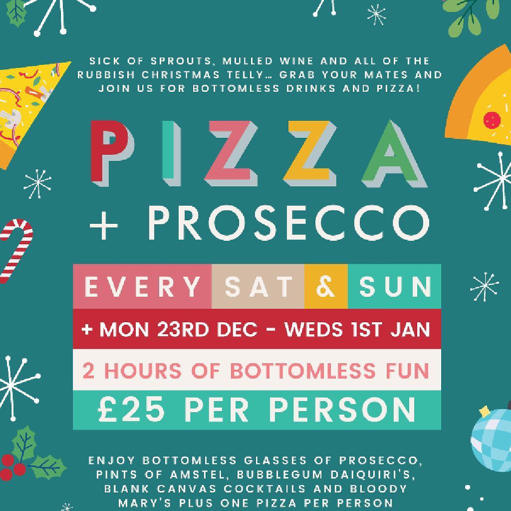 Venue Festive Pizza Bottomless Prosecco Revolution St