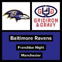 Gridiron & Gravy // Baltimore Ravens: UK Ravens