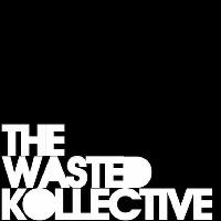 The Wasted Kollective Takeover @ South FRESHERS LAUNCH