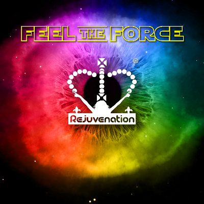Rejuvenation Feel The Force Rave