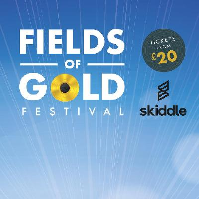 Fields Of Gold Festival 2019