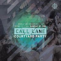 Call Lane Courtyard Party :: Bank Holiday Sunday 27th May