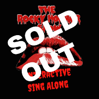 Rocky Horror Show Interactive Singalong (27th Oct)