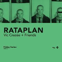 Rataplan: Vic Crezée + Friends
