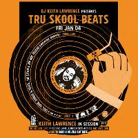 DJ Keith Lawrence presents - Tru Skool Beats! 70