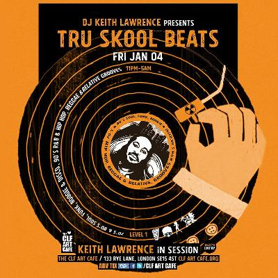DJ Keith Lawrence presents - Tru Skool Beats! 70's to 90's