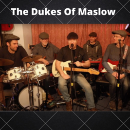 The Dukes Of Maslow Live