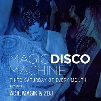 Back To Ours presents: Magic Disco Machine - Adil Magik + Guests