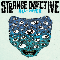 Strange Collective All-Dayer 2018