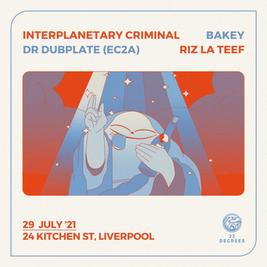 Interplanetary Criminal, Riz La Teef, Dr Dubplate & Bakey