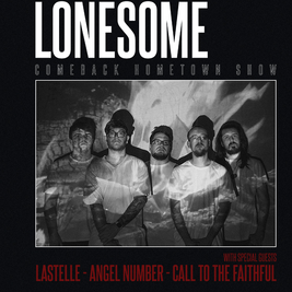 Lonesome +Lastelle + Call to The Faithful + Angel Number