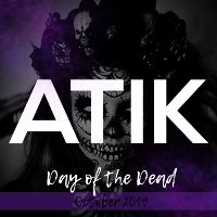 Day of the Dead Weekender!