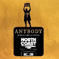 Hoopla: NORTH COAST Present ANYBODY - Late Night show!!