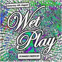 Wet Play Summer Drench! w/ Sarah Bates Live!