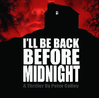 I'll be back by Midnight by Peter Colley